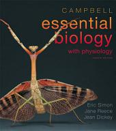 Campbell Essential Biology with Physiology: Edition 4