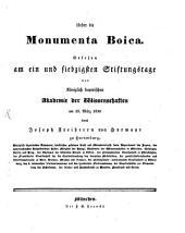 Ueber die Monumenta Boica: gelesen am ein und siebzigsten Stiftungstage der Königlich bayerischen Akademie der Wissenschaften am 28. März 1830 durch Joseph Freiherrn von Hormayr zu Hortenburg