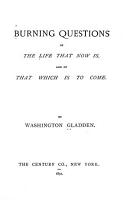 Burning Questions of the Life that Now is and of that which is to Come PDF