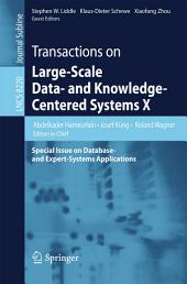 Transactions on Large-Scale Data- and Knowledge-Centered Systems X: Special Issue on Database- and Expert-Systems Applications