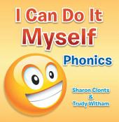 I Can Do It Myself: Phonics