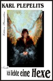 Ich liebte eine Hexe: Cassiopeiapress Erzählung