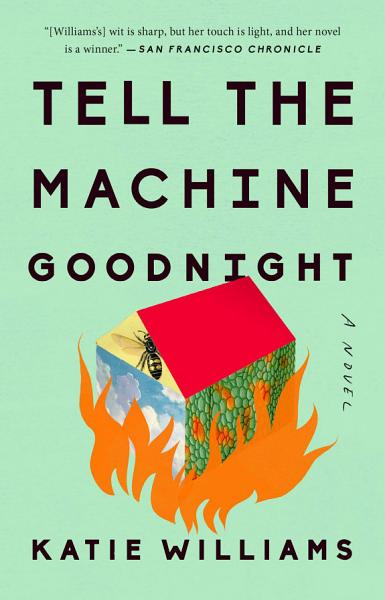 Download Tell the Machine Goodnight Book