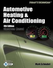 Today's Technician: Automotive Heating & Air Conditioning: Edition 4