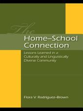 The Home–School Connection: Lessons Learned in a Culturally and Linguistically Diverse Community