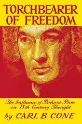 Torchbearer of Freedom: The Influence of Richard Price on 18th Century Thought
