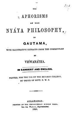 The Aphorisms of the Ny  ya Philosophy PDF