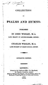 A collection of Psalms and hymns, publ. by J. and C. Wesley