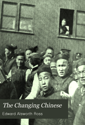 The Changing Chinese: The Conflict of Oriental and Western Culture in China