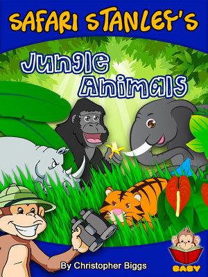 Safari Stanley s Jungle Animals PDF