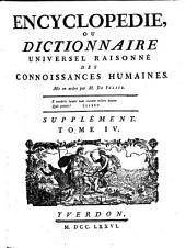 Encyclopédie, Ou Dictionnaire Universel Raisonné Des Connoissances Humaines: Ind - Pay, Volume4