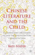 Chinese Literature and the Child PDF