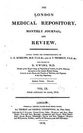 The London Medical Repository and Review: Volume 9