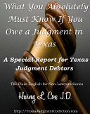 What You Absolutely Must Know If You Owe a Judgment in Texas