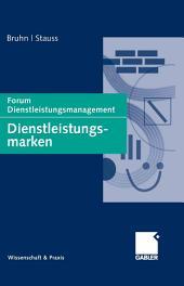 Dienstleistungsmarken: Forum Dienstleistungsmanagement