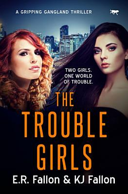 The Trouble Girls