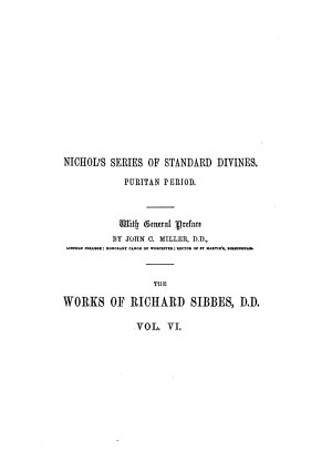 The Complete Works of Richard Sibbes  D D   The faithful covenanter PDF