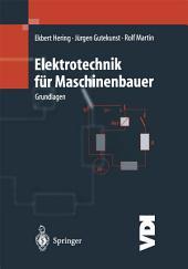 Elektrotechnik für Maschinenbauer: Grundlagen