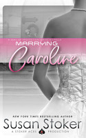 Marrying Caroline  A Navy SEAL Military Romantic Suspense PDF