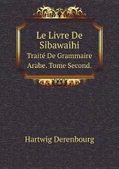 Le Livre De S?bawaihi