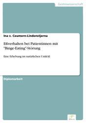 E  verhalten bei Patientinnen mit  Binge Eating  St  rung PDF