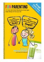 FUN PARENTING: 12 Cara Praktis Membantu Anak Agar Rajin Belajar & Percaya Diri