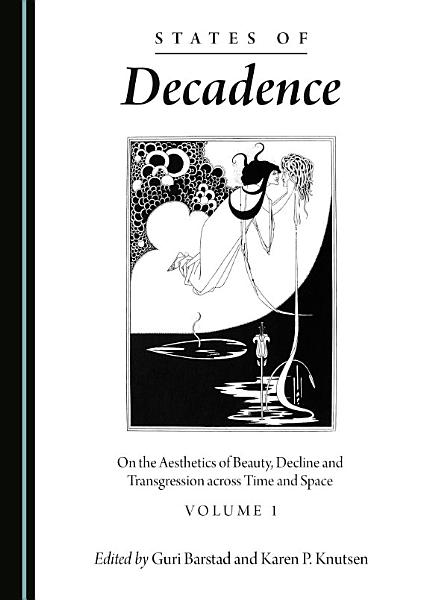 Download States of Decadence Book