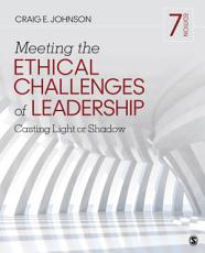 Meeting the Ethical Challenges of Leadership PDF