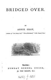 Bridged over