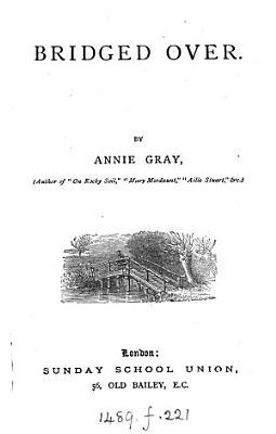 Bridged over