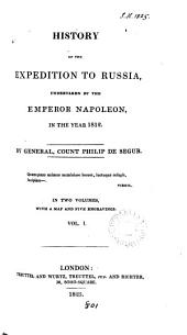 History of the Expedition to Russia Undertaken by the Emperor Napoleon, in the Year 1812: Volume 2