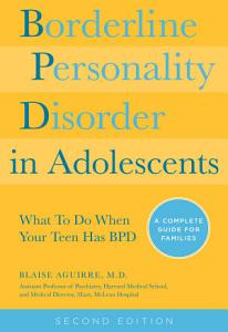 Borderline Personality Disorder in Adolescents  2nd Edition Book