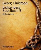 Sudelbuch B: Aphorismen