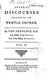 Several Discourses Preached at the Temple Church: Volume 4