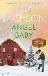 Angel Baby: A Classic Romance Novella