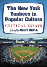 The New York Yankees in Popular Culture