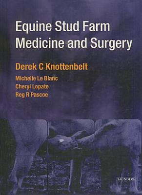 Equine Stud Farm Medicine   Surgery E Book PDF