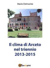 Il clima di Arceto nel triennio 2014-2015