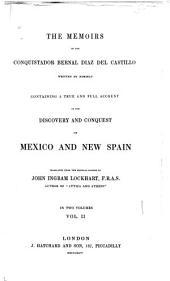 The Memoirs of the Conquistador Bernal Diaz Del Castillo: Volume 2