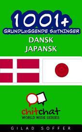 1001+ grundlæggende sætninger dansk - japansk
