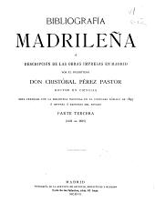 Bibliografía madrileña o Descripción de las obras impresas en Madrid: Volumen 3