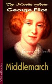 Middlemarch: Top Novelist Focus