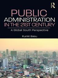 Public Administration in the 21st Century PDF