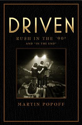 Driven  Rush in the    90s and    In the End