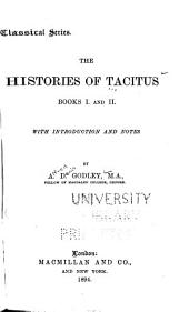 The histories of Tacitus: Volumes 1-2