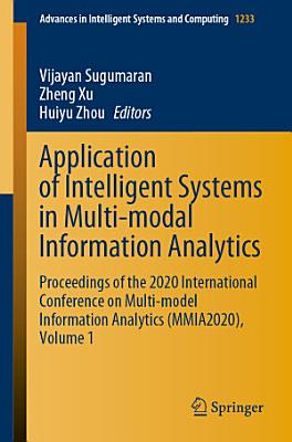 Application of Intelligent Systems in Multi modal Information Analytics PDF