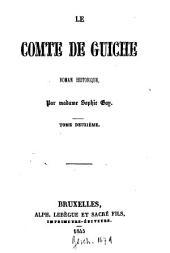 Le comte de Guiche Roman historique: Volume2