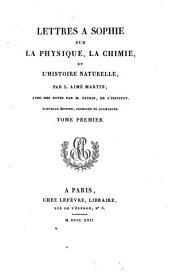 Lettres a Sophie: sur la physique, la chimie et l'histoire naturelle,
