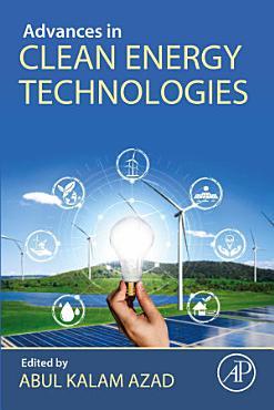 Advances in Clean Energy Technologies PDF