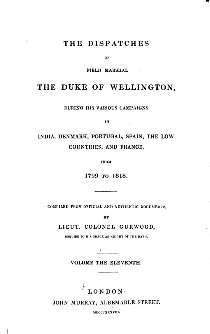The Dispatches of Field Marshal the Duke of Wellington: Peninsula and France, 1813-1814